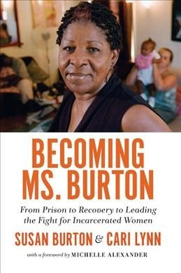 After 6 Prison Terms, A Former Inmate Helps Other Women Rebuild Their Lives